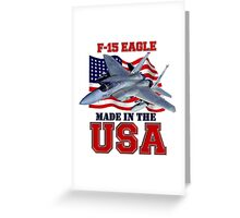 F-15 Eagle Made in the USA Greeting Card
