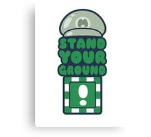 Stand Your Ground Canvas Print