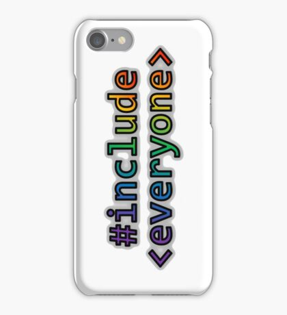 GEEKS FOR PEACE - #INCLUDE EVERYONE iPhone Case/Skin
