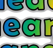 GEEKS 4 PEACE - OPEN HEAD, OPEN HEART, OPEN HANDS Sticker