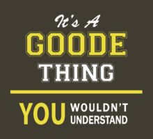 It's A GOODE thing, you wouldn't understand !! by satro
