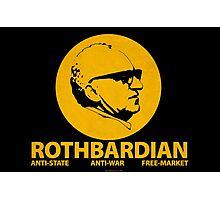 ROTHBARDIAN Photographic Print