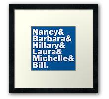 First Ladies Helvetica Framed Print