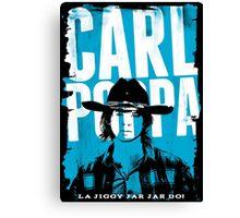 Carl Poppa Canvas Print