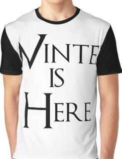 Winter is Here - Game of Thrones Graphic T-Shirt