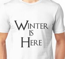 Winter is Here - Game of Thrones Unisex T-Shirt