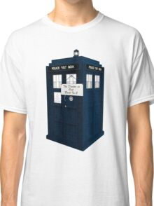 The Doctor is Out Back in 5 II Classic T-Shirt
