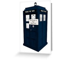The Doctor is Out Back in 5 II Greeting Card