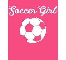 Soccer Girl Photographic Print