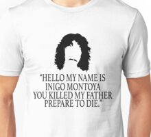 Inigo Montoya - Princess Bride Unisex T-Shirt