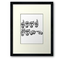 DEADWANG sign language Framed Print