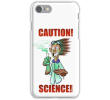 CAUTION! SCIENCE! iPhone Case/Skin