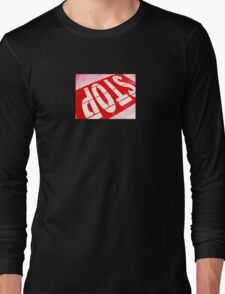 Stop In Red Long Sleeve T-Shirt