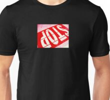 Stop In Red Unisex T-Shirt