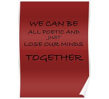 Lose Our Minds Together Poster