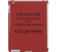 Lose Our Minds Together iPad Case/Skin