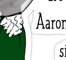 Aaron  Purr, sir Sticker