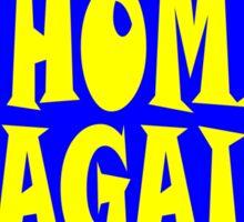 Back Home Again in Indiana Sticker