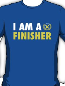 I Am a Finisher T-Shirt