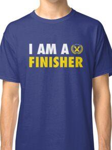 I Am a Finisher Classic T-Shirt