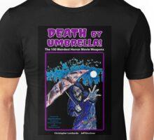 Death by Umbrella!  Unisex T-Shirt