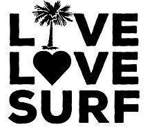 Live. Love. Surf. Photographic Print