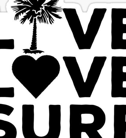 Live. Love. Surf. Sticker