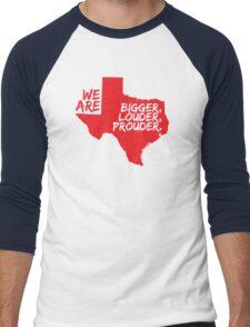 Texas Pride Series - Bigger, Louder, Prouder. Men's Baseball ¾ T-Shirt