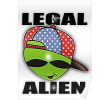 legal aliens green on the scene Poster