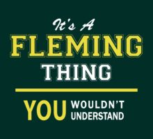 It's A FLEMING thing, you wouldn't understand !! by satro