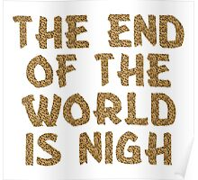 The End of the World is Nigh (Leopard) Poster