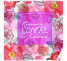 Remain Loyal to Jehovah Convention 2016 Poster