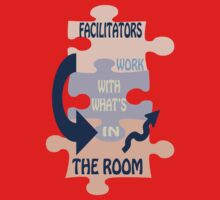 Facilitators work with whats in the room by Coloursofnature