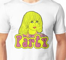 Party - Katya Zamolodchikova Unisex T-Shirt