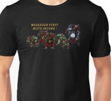 Waaagh first blitz second Unisex T-Shirt