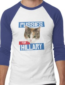Pussies for Hillary Men's Baseball ¾ T-Shirt