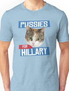 Pussies for Hillary Unisex T-Shirt