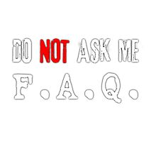 Do not ask me F.A.Q (white) Photographic Print