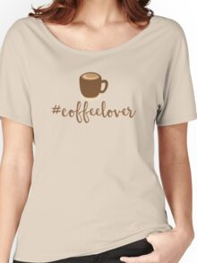 #Coffeelover (hashtag coffee lover) Women's Relaxed Fit T-Shirt