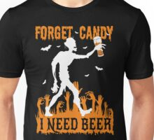 Zombie I Need Beer in Halloween Unisex T-Shirt