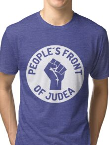 peoples front of judea Tri-blend T-Shirt