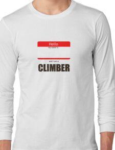 I am a climber Long Sleeve T-Shirt