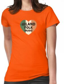 Irland folk music heart Womens Fitted T-Shirt