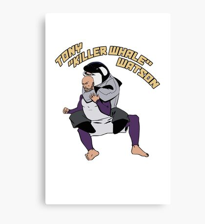 "Support Tony ""Killer Whale"" Watson BJJ Canvas Print"