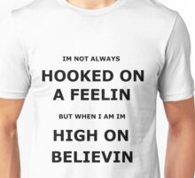 hooked on a feelin Unisex T-Shirt
