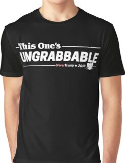This One's Ungrabbable: Anti Trump Graphic T-Shirt