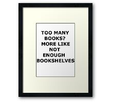 bookaholic Framed Print