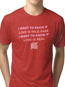 I Got to Know How it Feels Tri-blend T-Shirt
