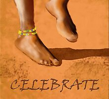 celebrate - dancing feet by eleventimes