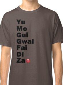 Yu Mo Gui Etc. Classic T-Shirt